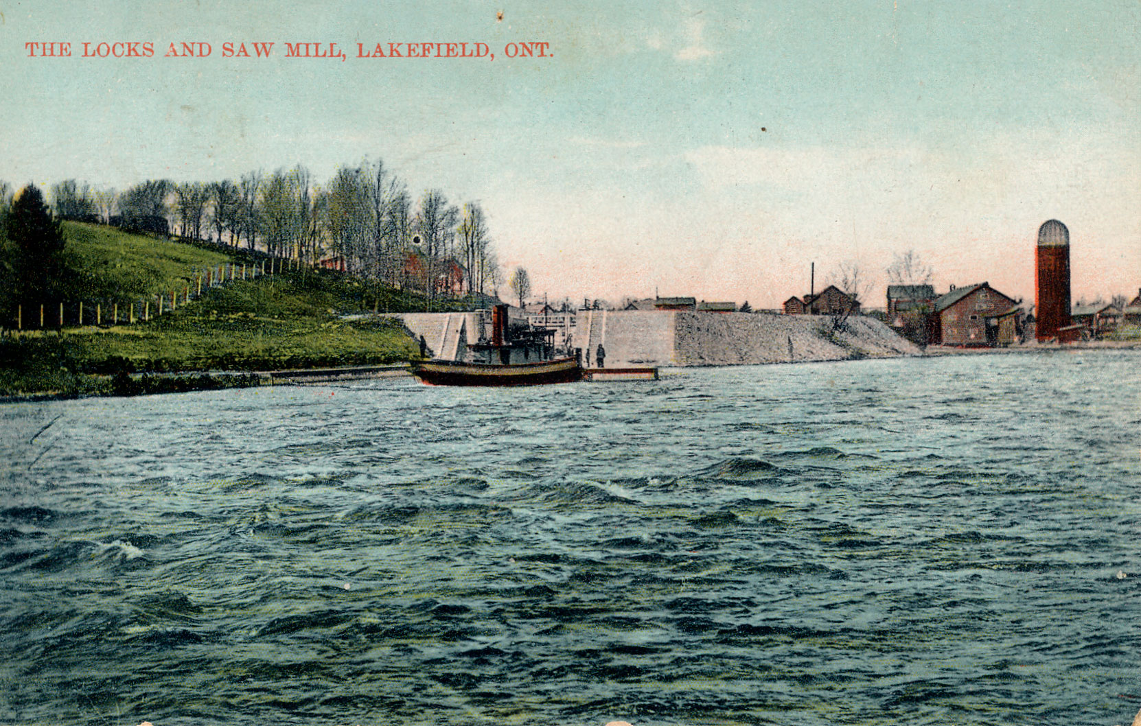 Postcard showing the Trent-Severn Waterway Locks and the Sawmill at Lakefield, Ontario, 1908 (Author's Collection)