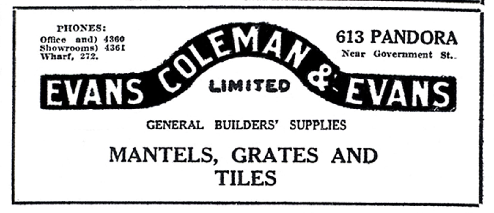 Victoria newspaper advertisement for Evans Coleman & Evans Ltd., 1914.