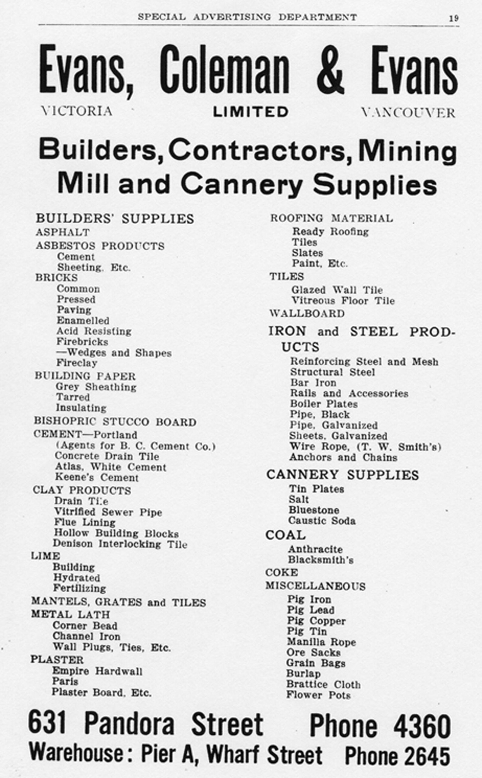Evans, Coleman & Evans Ltd. advertisement, 1921. This building supplies company acted as a sales agent for the B.C. Cement Company (see heading CEMENT-Portland in advertisement). Robert Butchart was a Director of Evans Coleman & Evans and President of the B.C. Cement Company. (Author's collection)