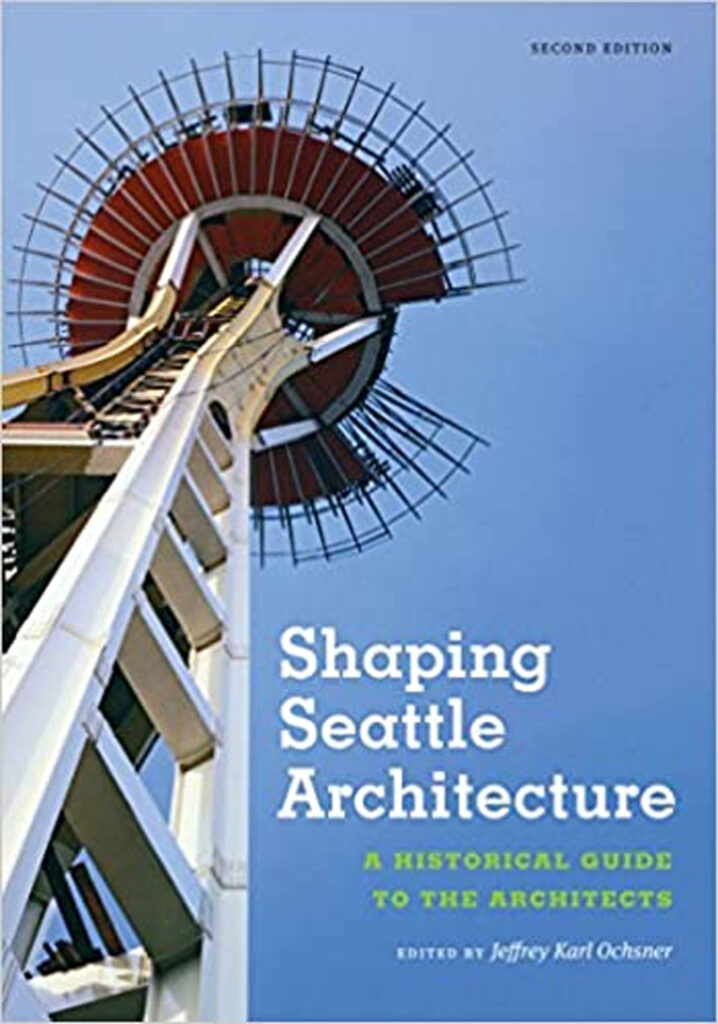 Shaping Seattle Architecture, 2nd edition, is one of the books in our Bibliography.