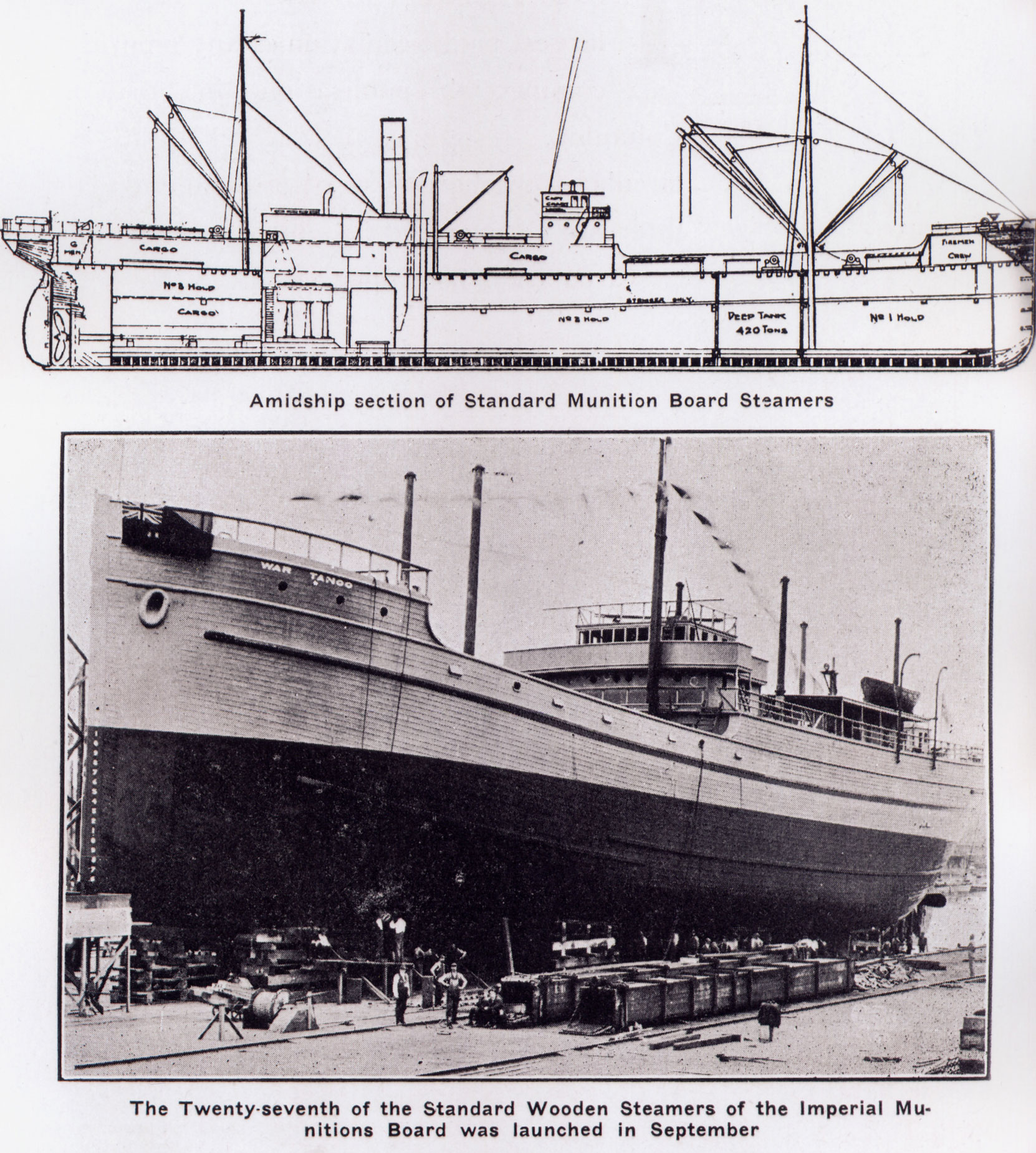 Diagram and photo of the War Tango, the 27th of the Standard Wooden Steamers built in British Columbia shipyards for the Imperial Munitions Board between 1917 and 1919. Robert Butchart, as Director of Wooden Shipbuilding, was in charge of this shipbuilding program. (BC Archives photo)