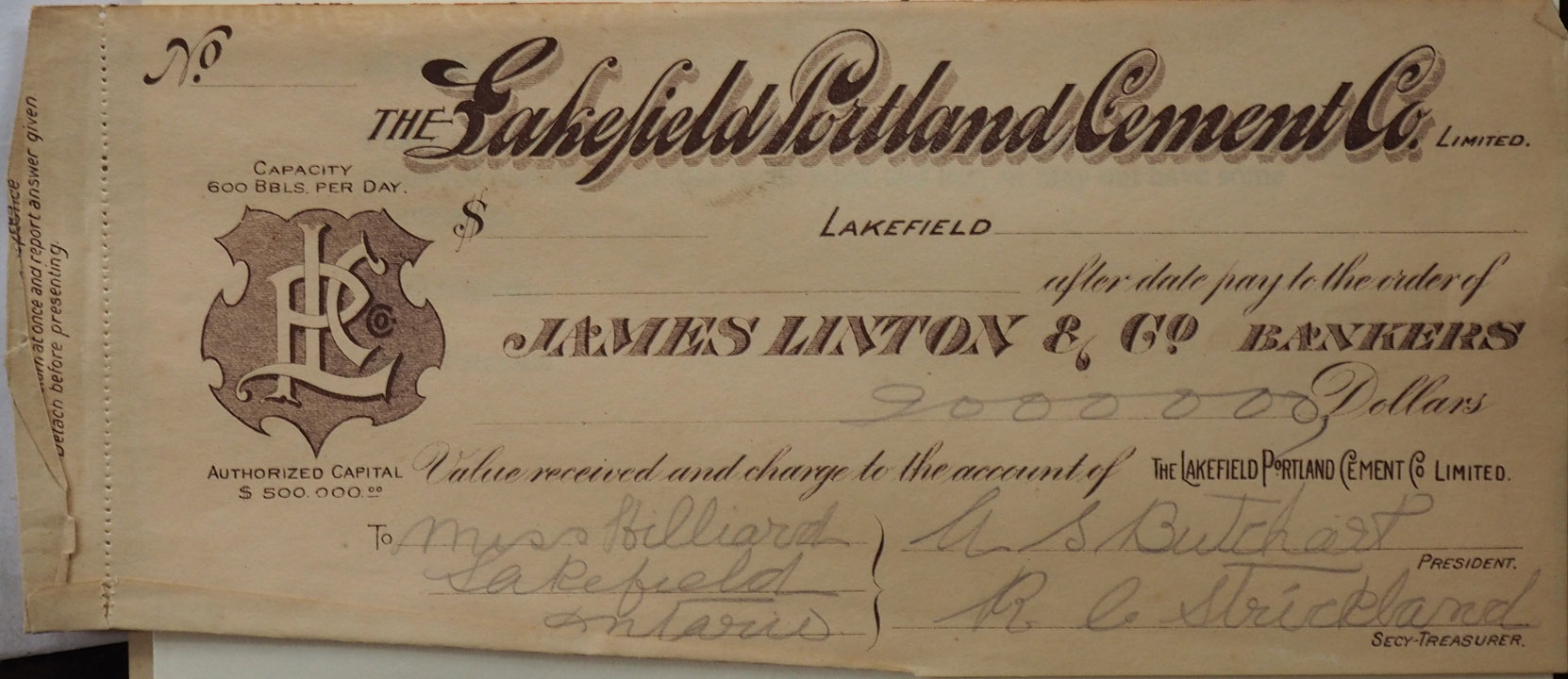 "Lakefield Portland Cement Company cheque to ""Miss Hilliard"" of Lakefield, Ontario, circa 1900-1909 (Courtesy of Dave Paterson)"